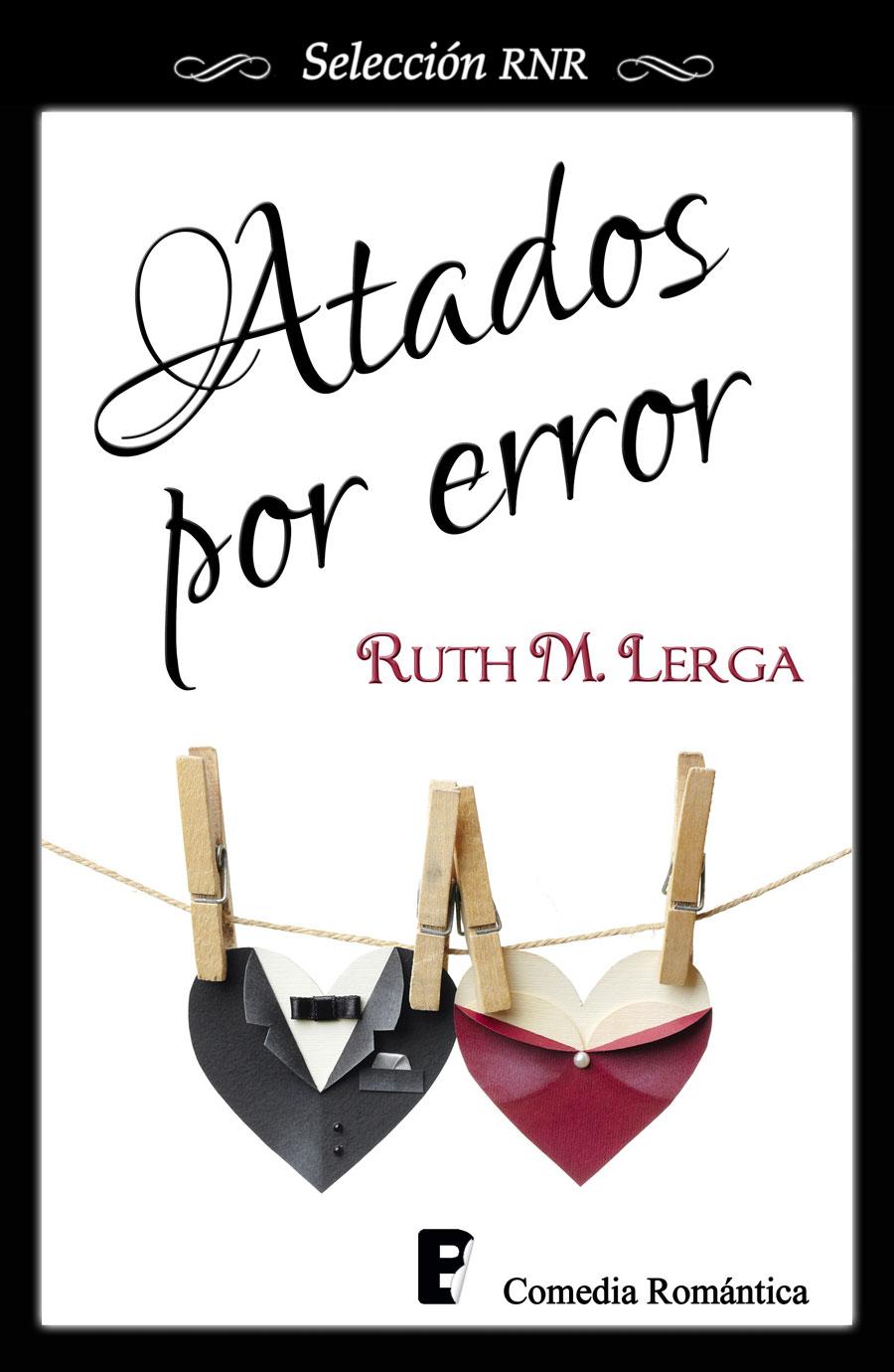 Atados por error - Ruth M. Lerga