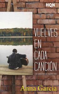 Vuelves en cada canción (Las canciones de nuestra vida 2) - Anna García
