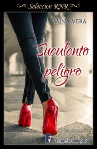 Suculento peligro (Suculentas pasiones 1) - Mina Vera
