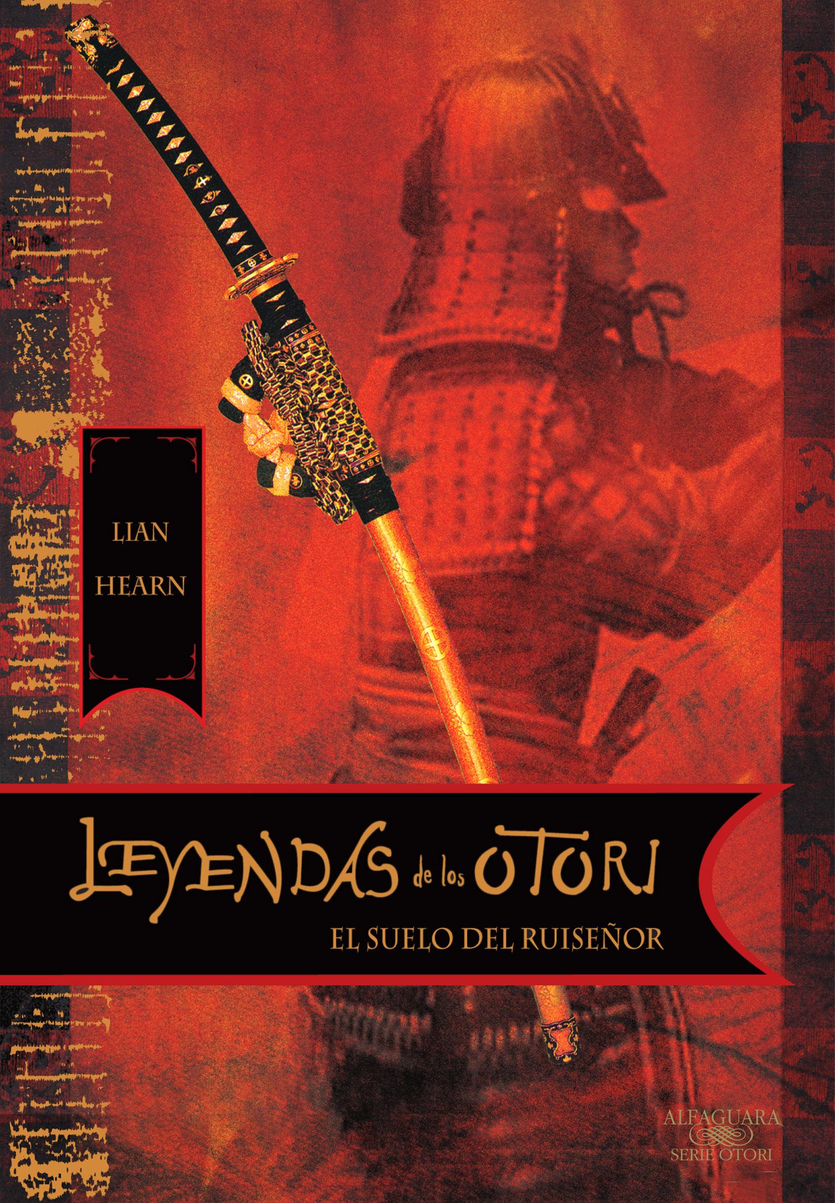 El suelo del ruiseñor (Leyendas de los Otori 1)- Lian Hearn