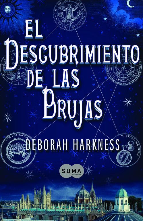 El descubrimiento de las brujas - Deborah Harkness