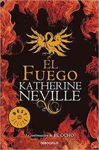 El fuego - Katherine Neville