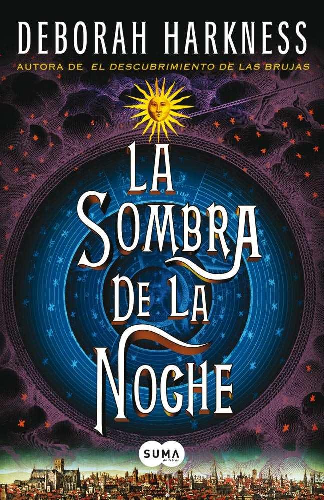 La sombra de la noche (trilogía All Souls 2) - Deborah Harkness