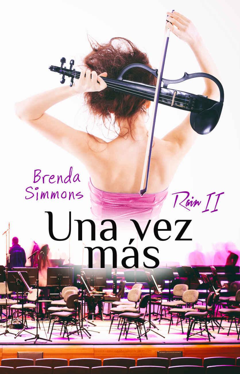 Una vez más (Rain nº2) - Brenda Simmons