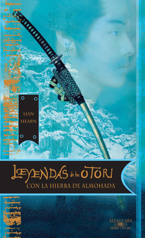 Con la hierba de almohada (Leyendas de los Otori 2) - Lian Hearn