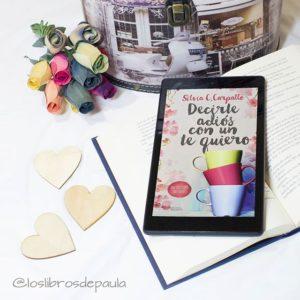 Decirte adiós con un te quiero, Silvia C Carpallo - Instagram loslibrosdepaula