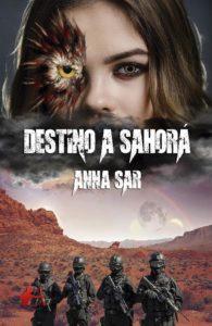 Destino a sahorá - Anna Sar