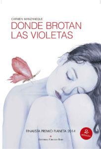 Donde brotan las violetas - Carmen Manzaneque