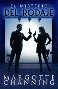 El misterio del rodaje - Margotte Channing