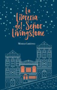 La librería del señor Livingstone - Mónica Gutiérrez