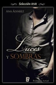 Luces y sombras - Ana Álvarez