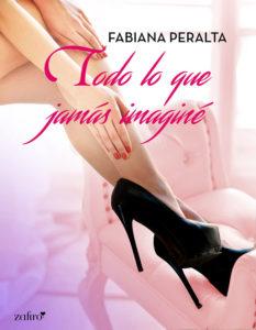 Todo lo que jamás imaginé - Fabiana Peralta