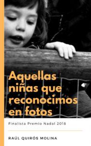 Aquellas niñas que reconocimos en fotos - Raúl Quirós Molina