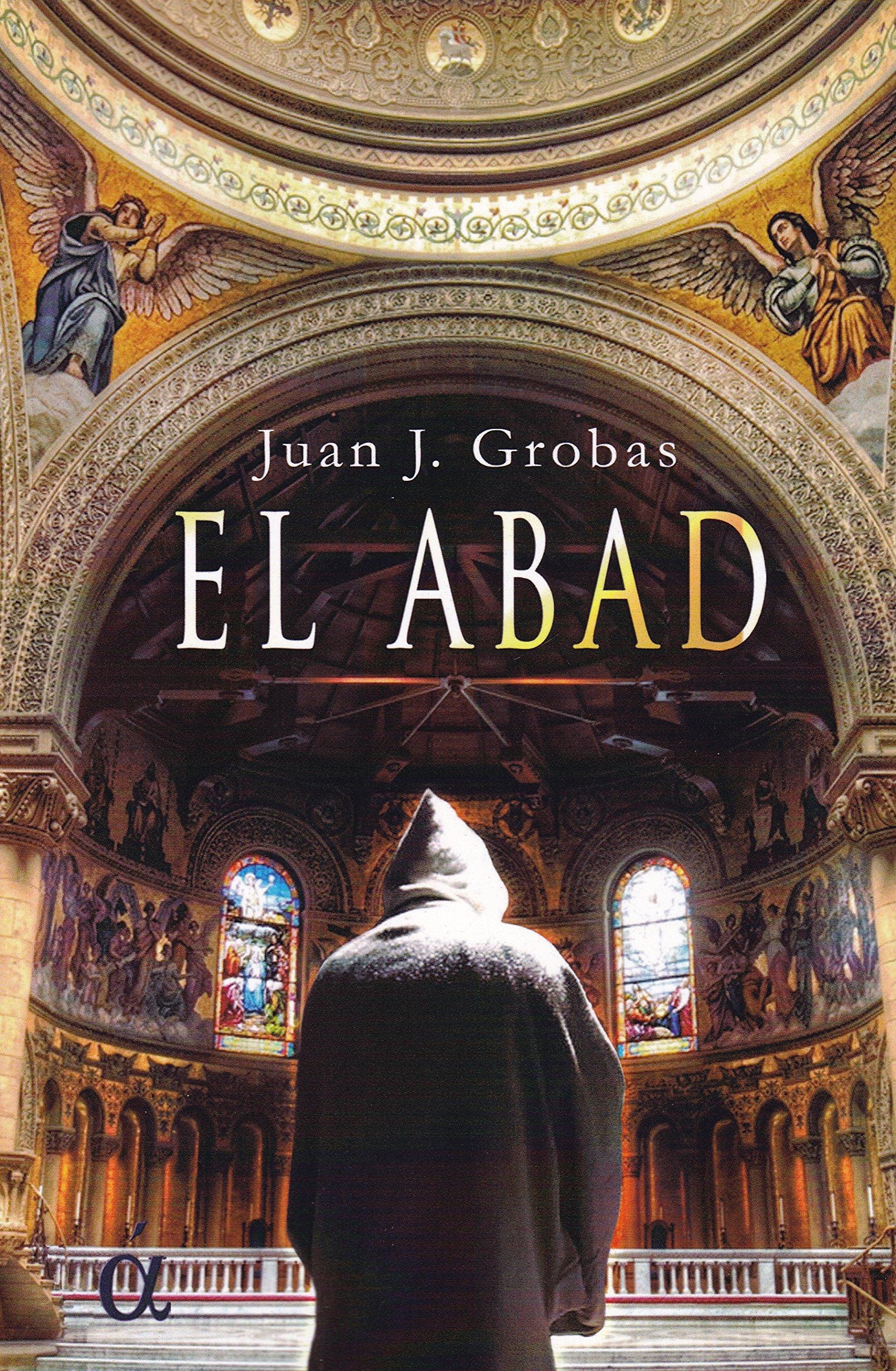 El Abad - Juan J Grobas