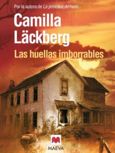 Las huellas imborrables (Los crímenes de Fjällbacka 5) - Camilla Läckberg