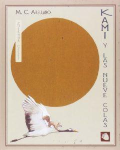 Kami y las nueve colas - M. C. Arellano