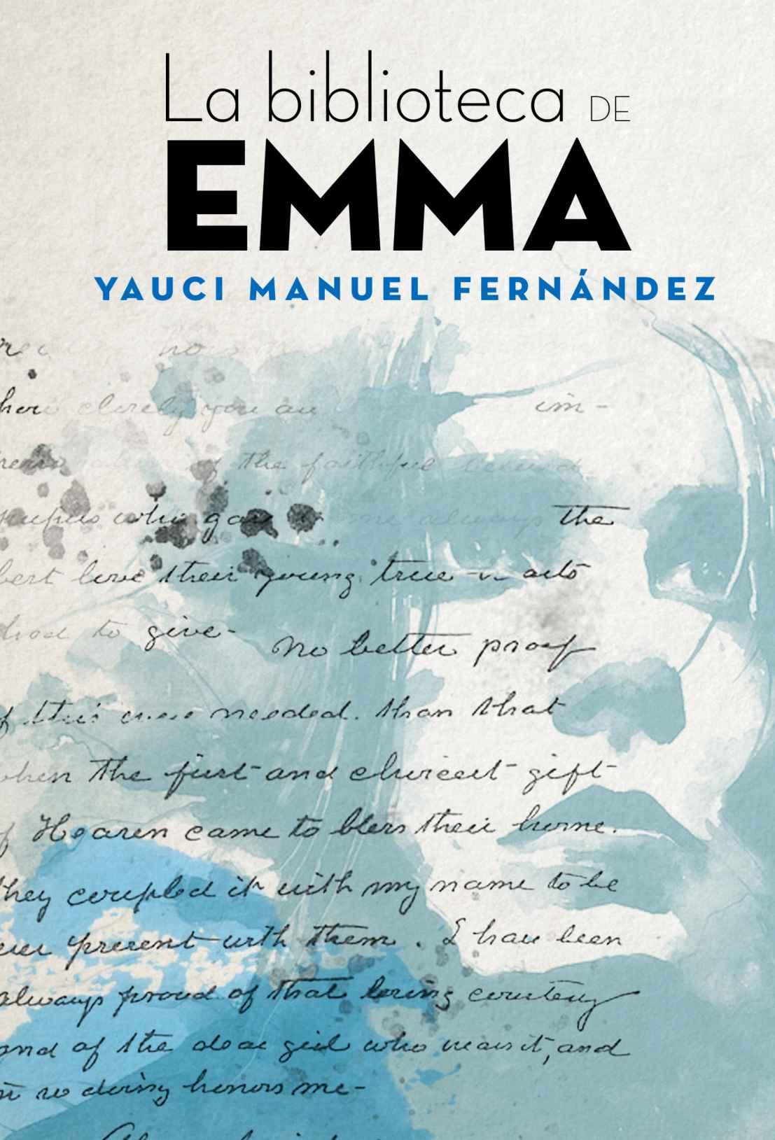 La biblioteca de Emma - Yauci Manuel Fernández