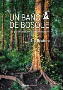 Un baño de bosque - Éric Brisbare