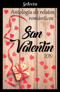 Antología de relatos románticos San Valentín 2019