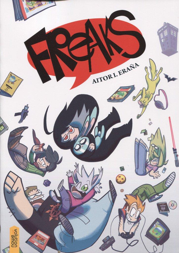 Freaks - Aitor I. Eraña