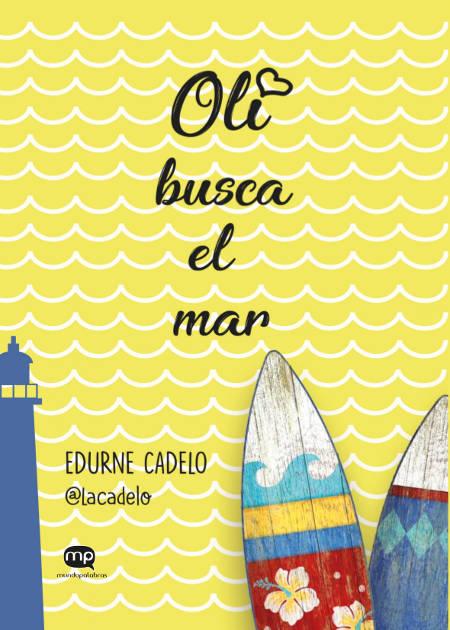 Oli busca el mar - Edurne Cadelo