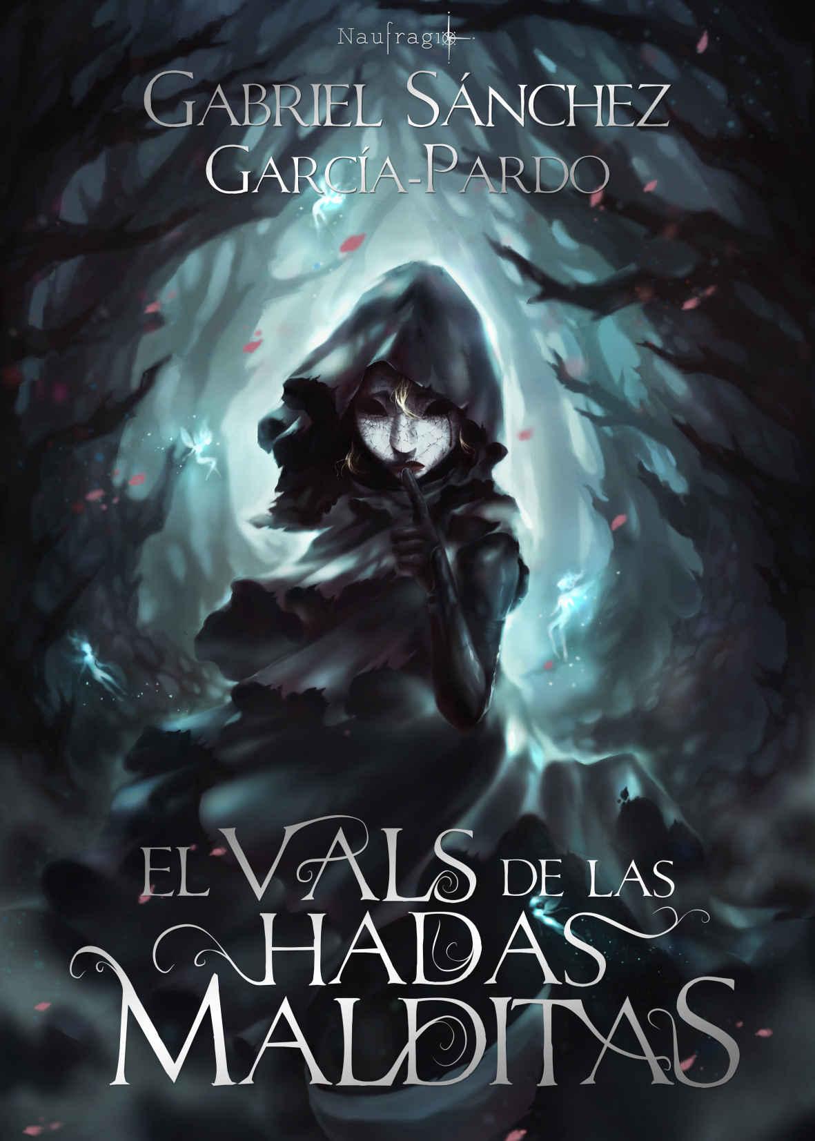 El vals de las hadas malditas - Gabriel Sánchez García-Pardo