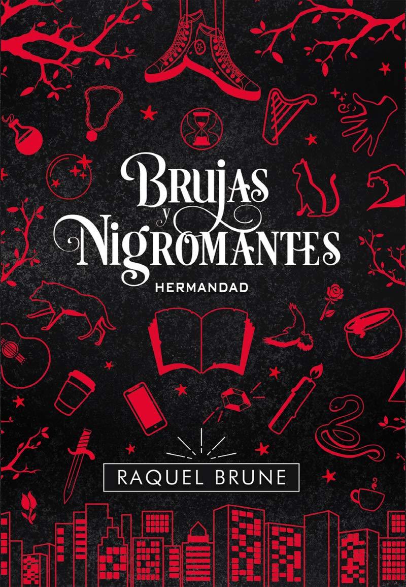 Hermandad, Brujas y nigromantes 1 - Raquel Brune