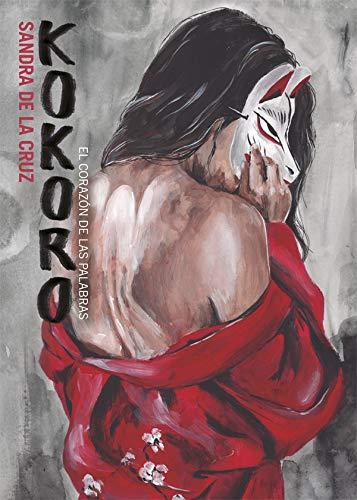 Kokoro - Sandra de la Cruz