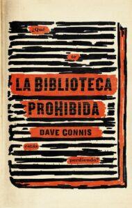 La biblioteca prohibida - Dave Connis