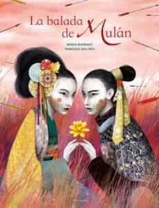 La balada de Mulan - Monica Rodriguez y Francesca dellOrto