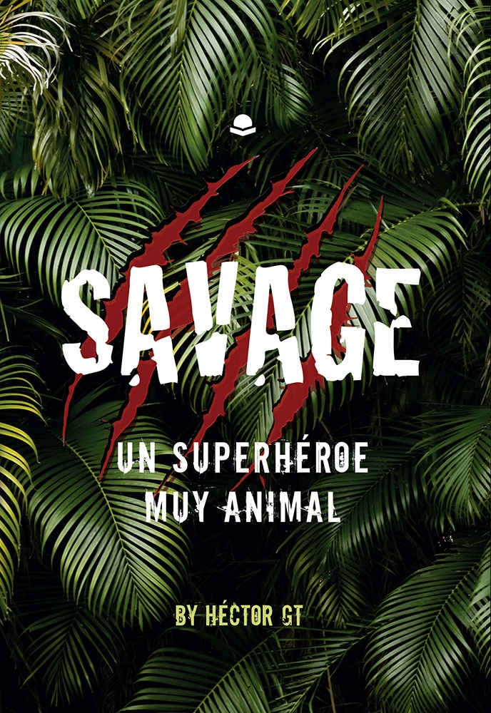Savage: un superhéroe muy animal
