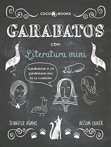 Garabatos con literatura mini - Jennifer Adams y Alison Oliver
