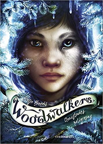 Amistades peligrosas (Woodwalkers 2) - Katja Brandis