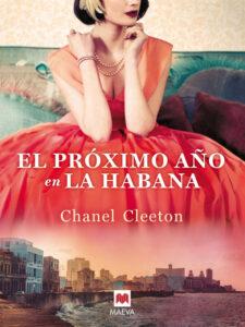El próximo año en La Habana - Chanel Cleeton
