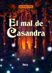 El mal de Casandra - Alerta