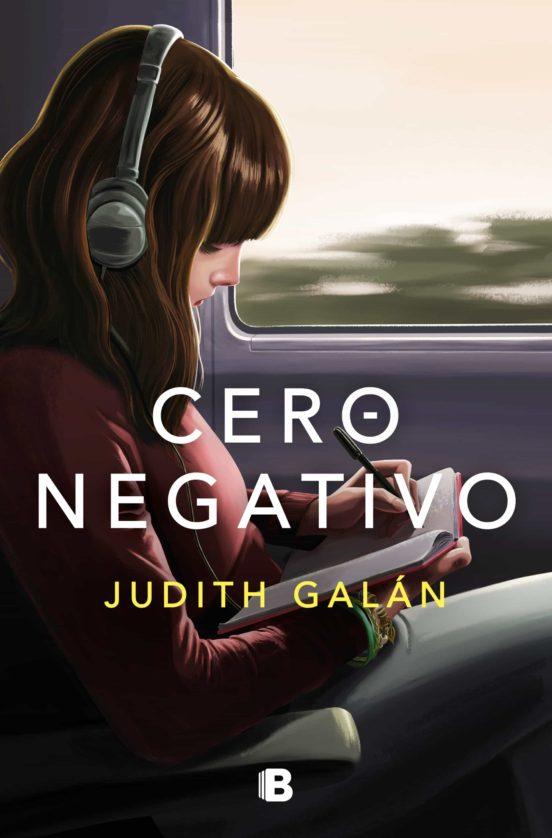 Cero negativo - Judith Galán